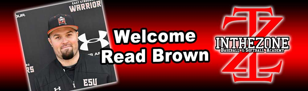 In The Zone Baseball & Softball Training Academy Announces Addition Of Read Brown To Staff